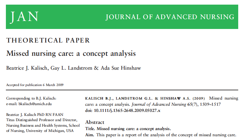 Le origini del missed nursing care Il concetto di Missed Nursing Care è stato definito da Kalish et al. nel 2009.