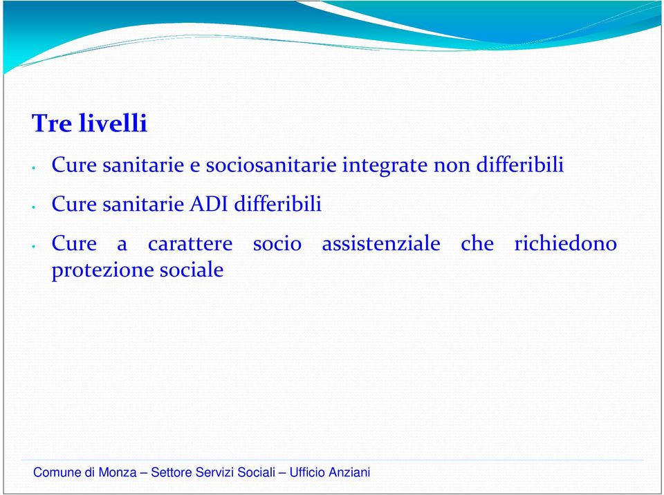 Cure sanitarie ADI differibili Cure a