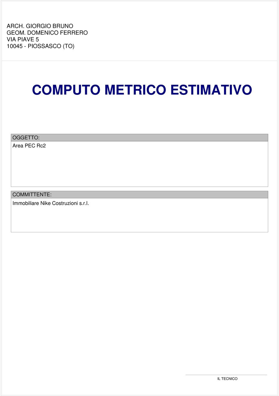 (TO) COMPUTO METRICO ESTIMATIVO OGGETTO: Area