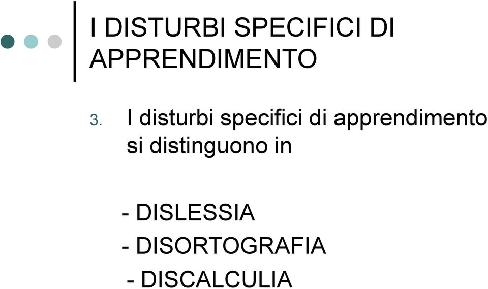 I disturbi specifici di