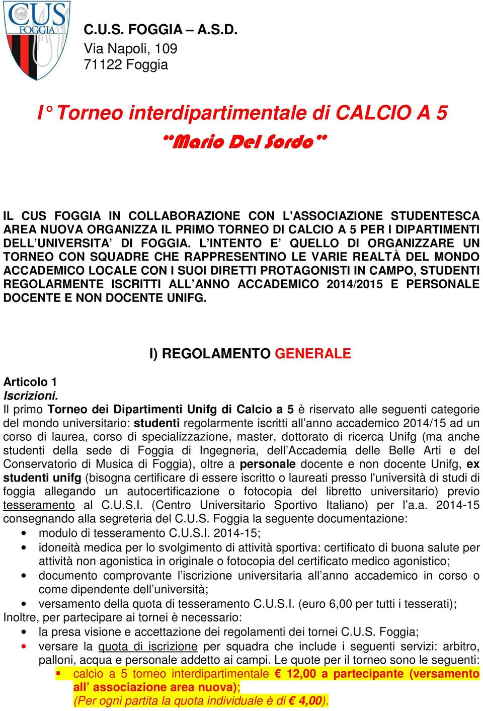 5 PER I DIPARTIMENTI DELL UNIVERSITA DI FOGGIA.