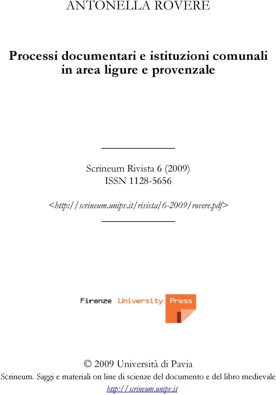 it/rivista/6-2009/rovere.pdf> 2009 Università di Pavia Scrineum.