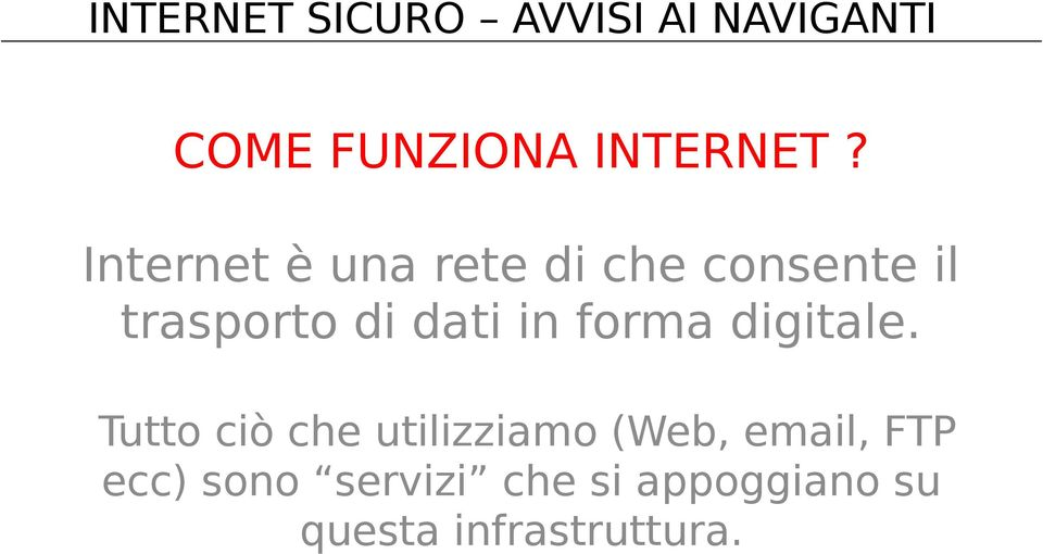 di dati in forma digitale.