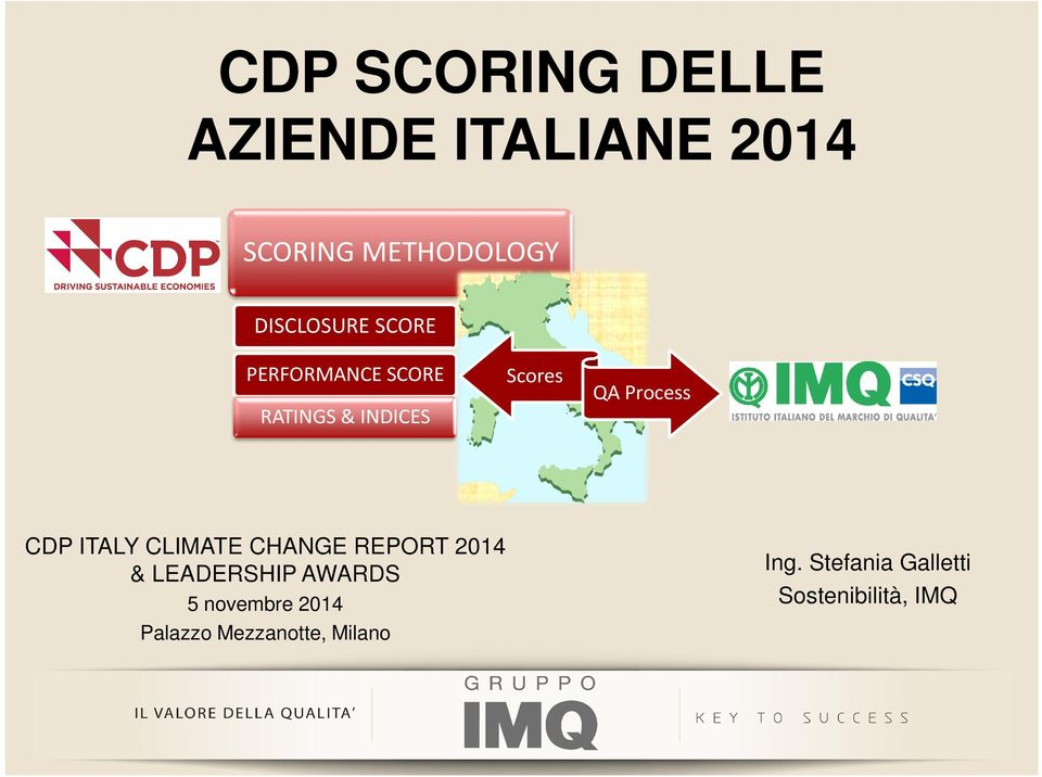 Process CDP ITALY CLIMATE CHANGE REPORT 2014 & LEADERSHIP AWARDS 5