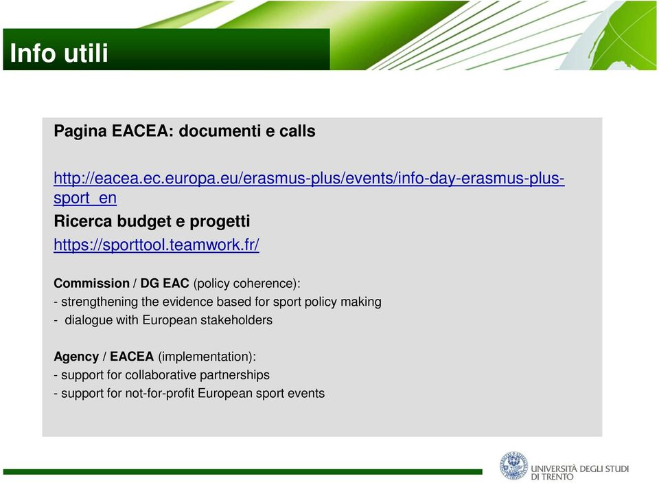 fr/ Commission / DG EAC (policy coherence): - strengthening the evidence based for sport policy making -