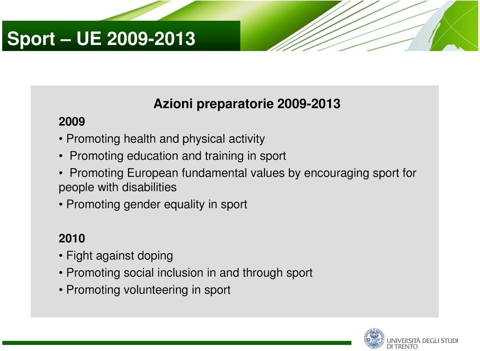 by encouraging sport for people with disabilities Promoting gender equality in sport 2010
