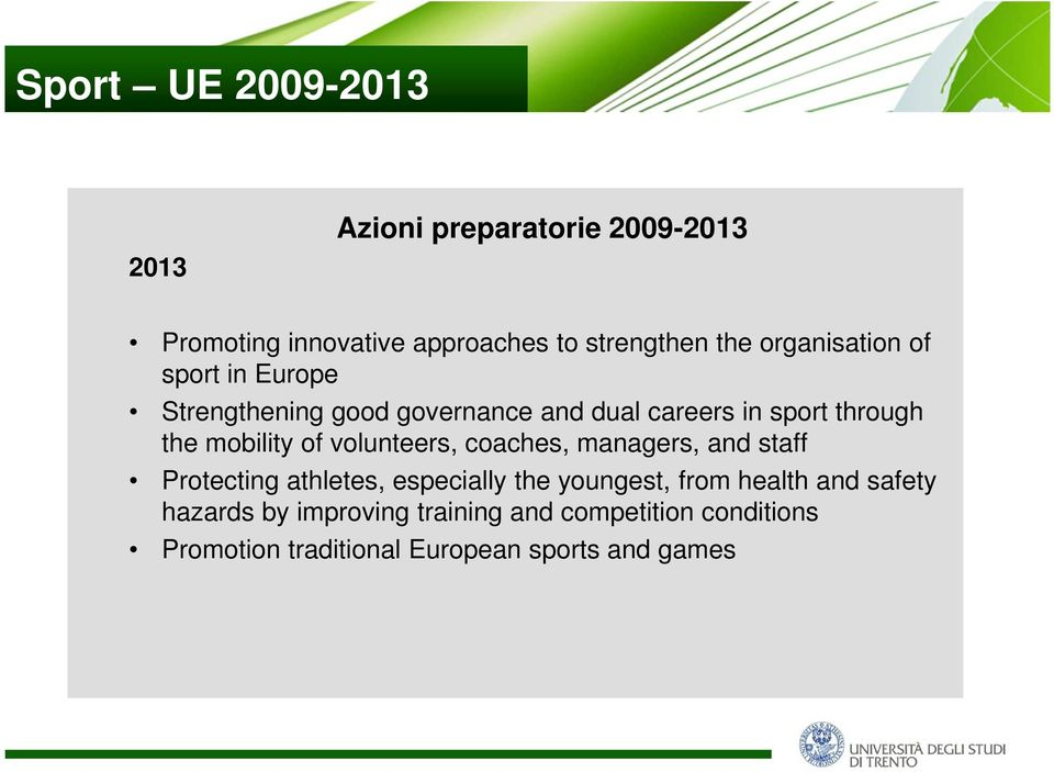 mobility of volunteers, coaches, managers, and staff Protecting athletes, especially the youngest, from