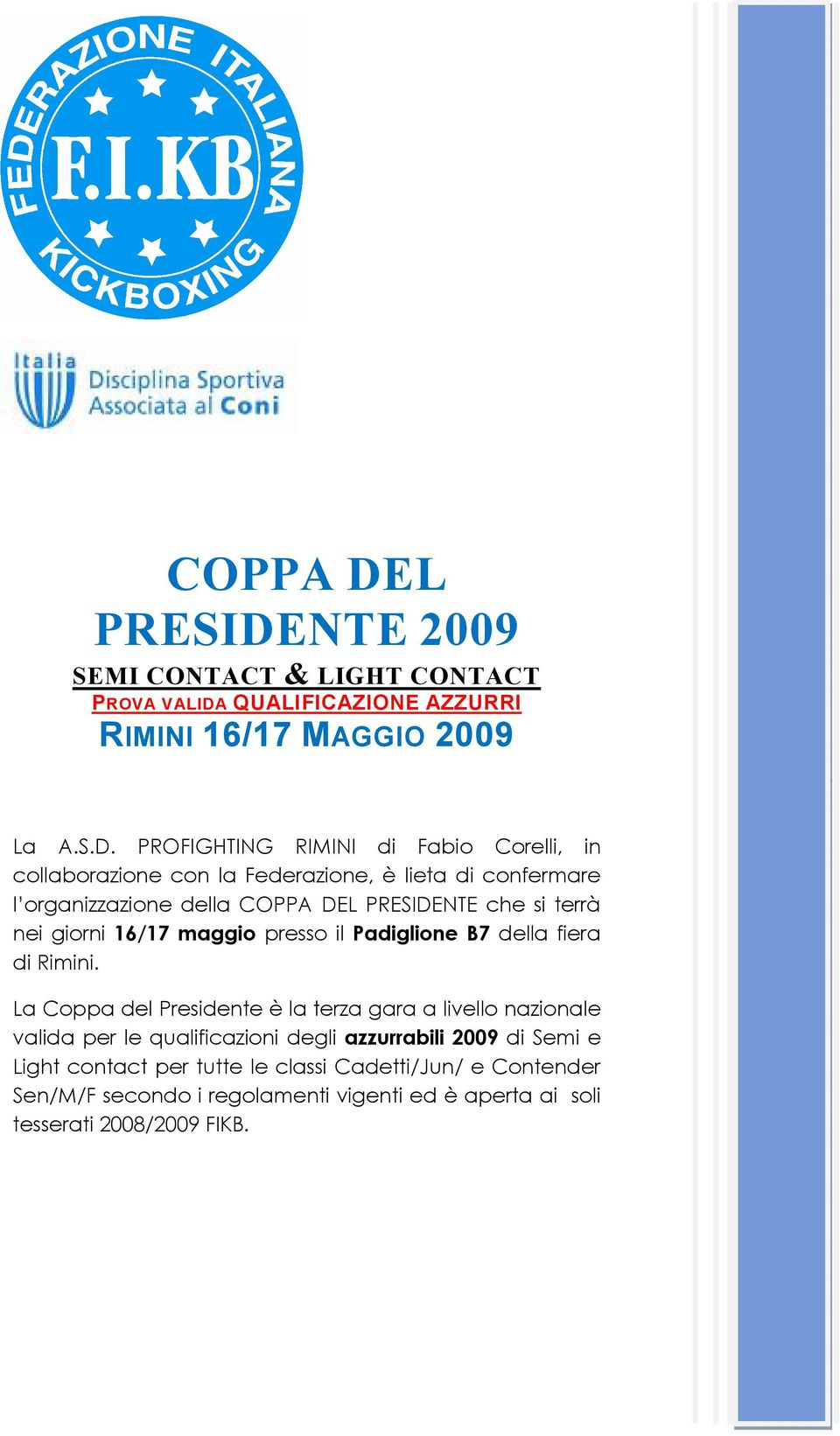NTE 2009 SEMI CONTACT & LIGHT CONTACT PROVA VALIDA