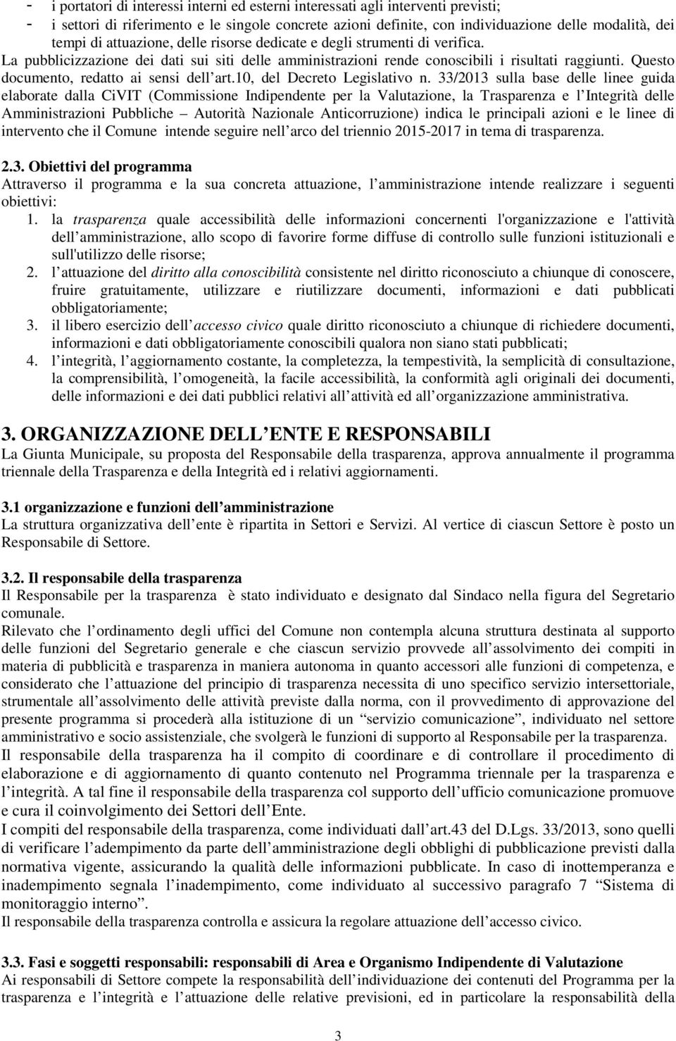 Questo documento, redatto ai sensi dell art.10, del Decreto Legislativo n.
