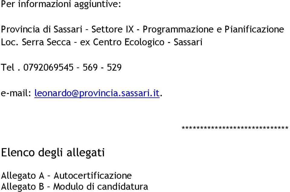 0792069545 569-529 e-mail: leonardo@provincia.sassari.it.