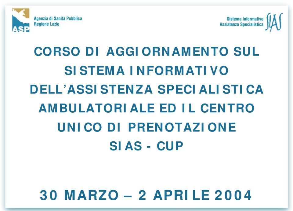 SPECIALISTICA AMBULATORIALE ED IL
