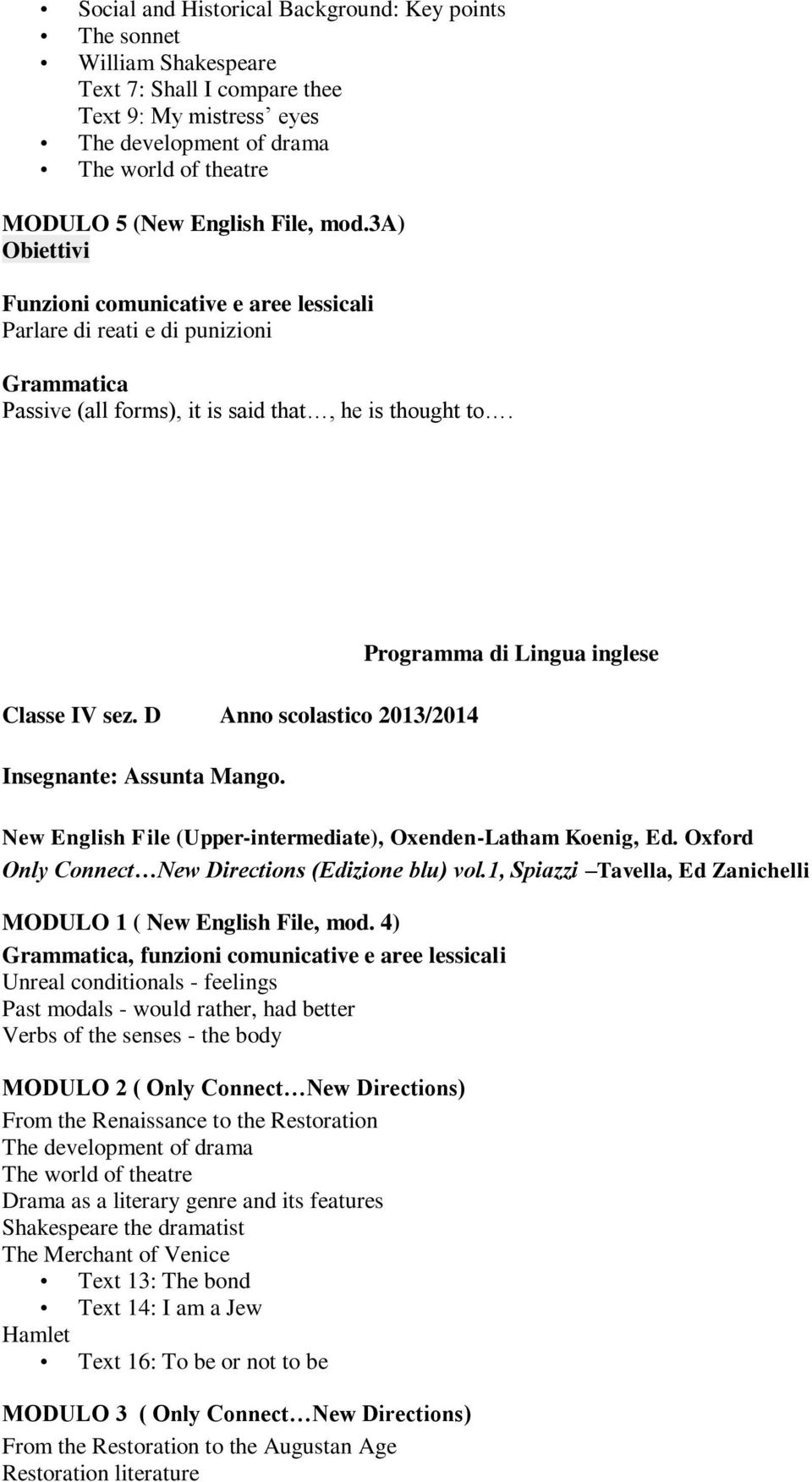 Programma di Lingua inglese New English File (Upper-intermediate), Oxenden-Latham Koenig, Ed. Oxford Only Connect New Directions (Edizione blu) vol.