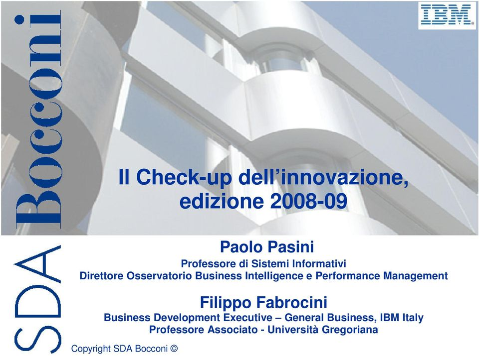Performance Management Filippo Fabrocini Business Development Executive