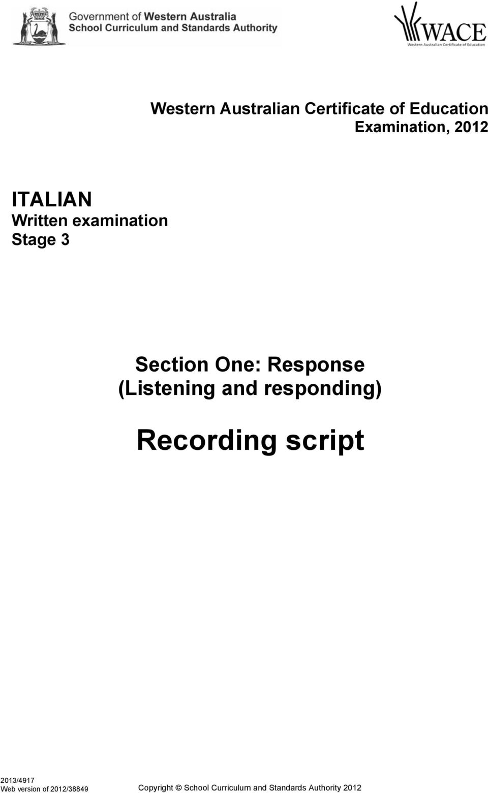 Section One: Response (Listening and responding)