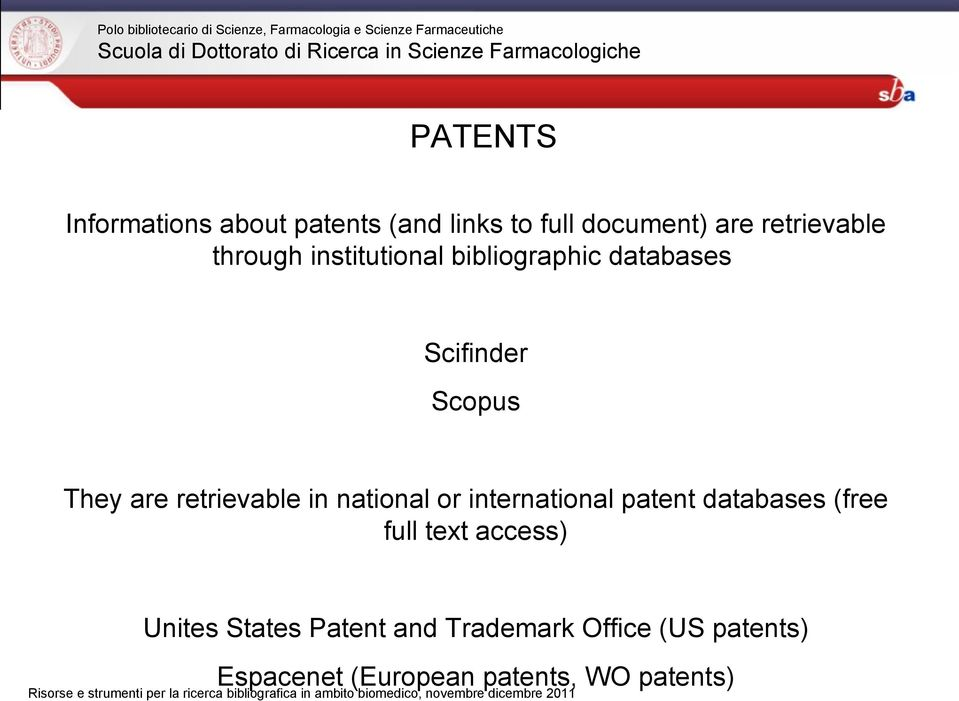 national or international patent databases (free full text access) Unites States