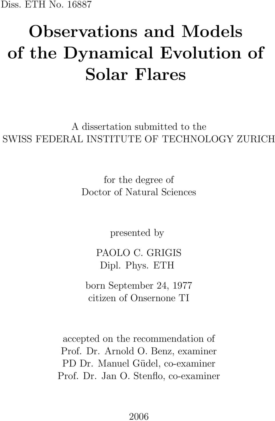 FEDERAL INSTITUTE OF TECHNOLOGY ZURICH for the degree of Doctor of Natural Sciences presented by PAOLO C.