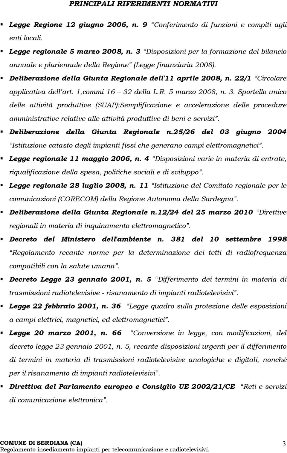 22/1 Circolare applicativa dell art. 1,commi 16 32