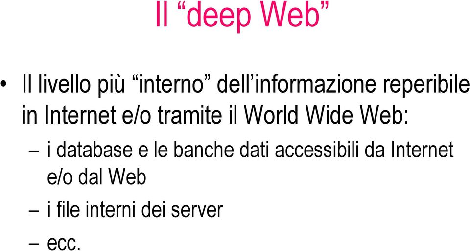 World Wide Web: i database e le banche dati