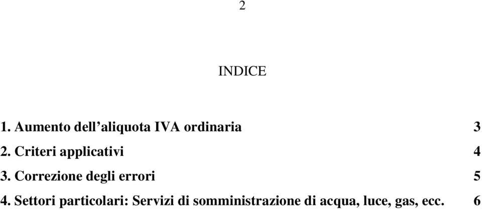 Criteri applicativi 4 3.