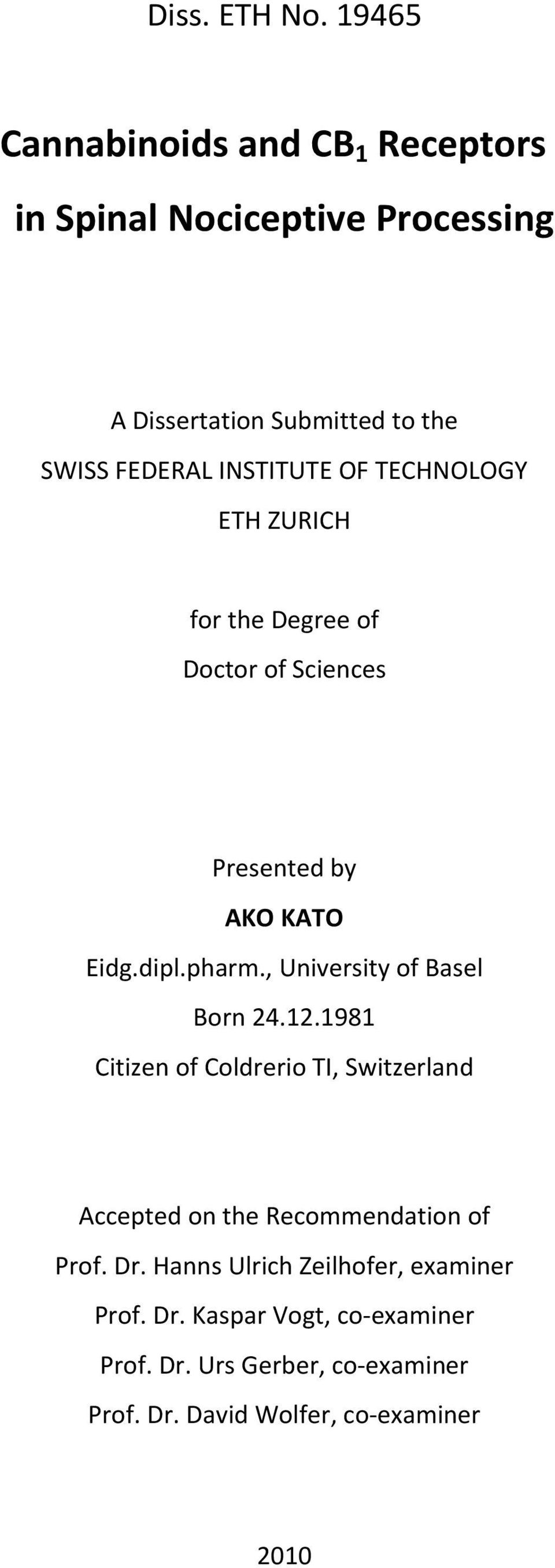 OF TECHNOLOGY ETH ZURICH for the Degree of Doctor of Sciences Presented by AKO KATO Eidg.dipl.pharm.