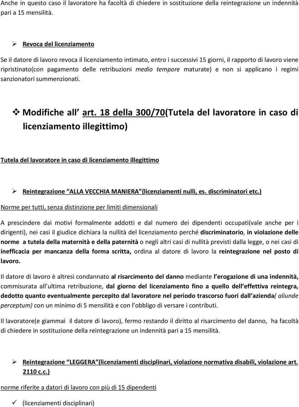 maturate) e non si applicano i regimi sanzionatori summenzionati. Modifiche all art.
