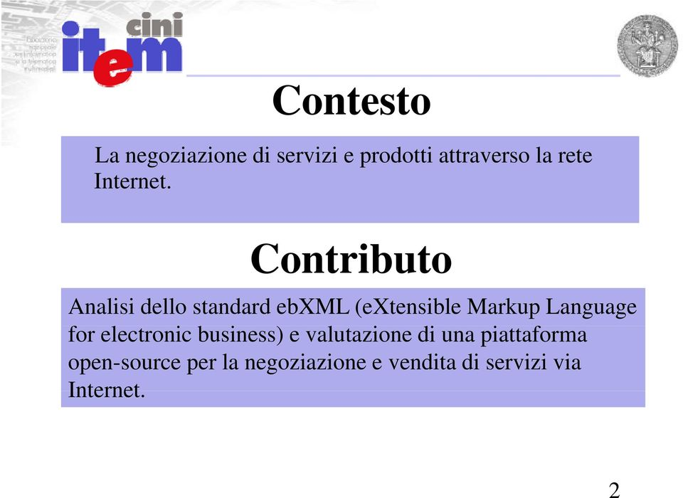 Contributo Analisi dello standard ebxml (extensible Markup Language
