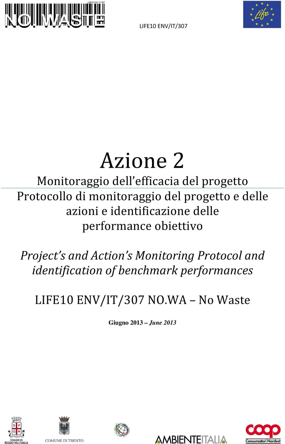 performance obiettivo Project s and Action s Monitoring Protocol and