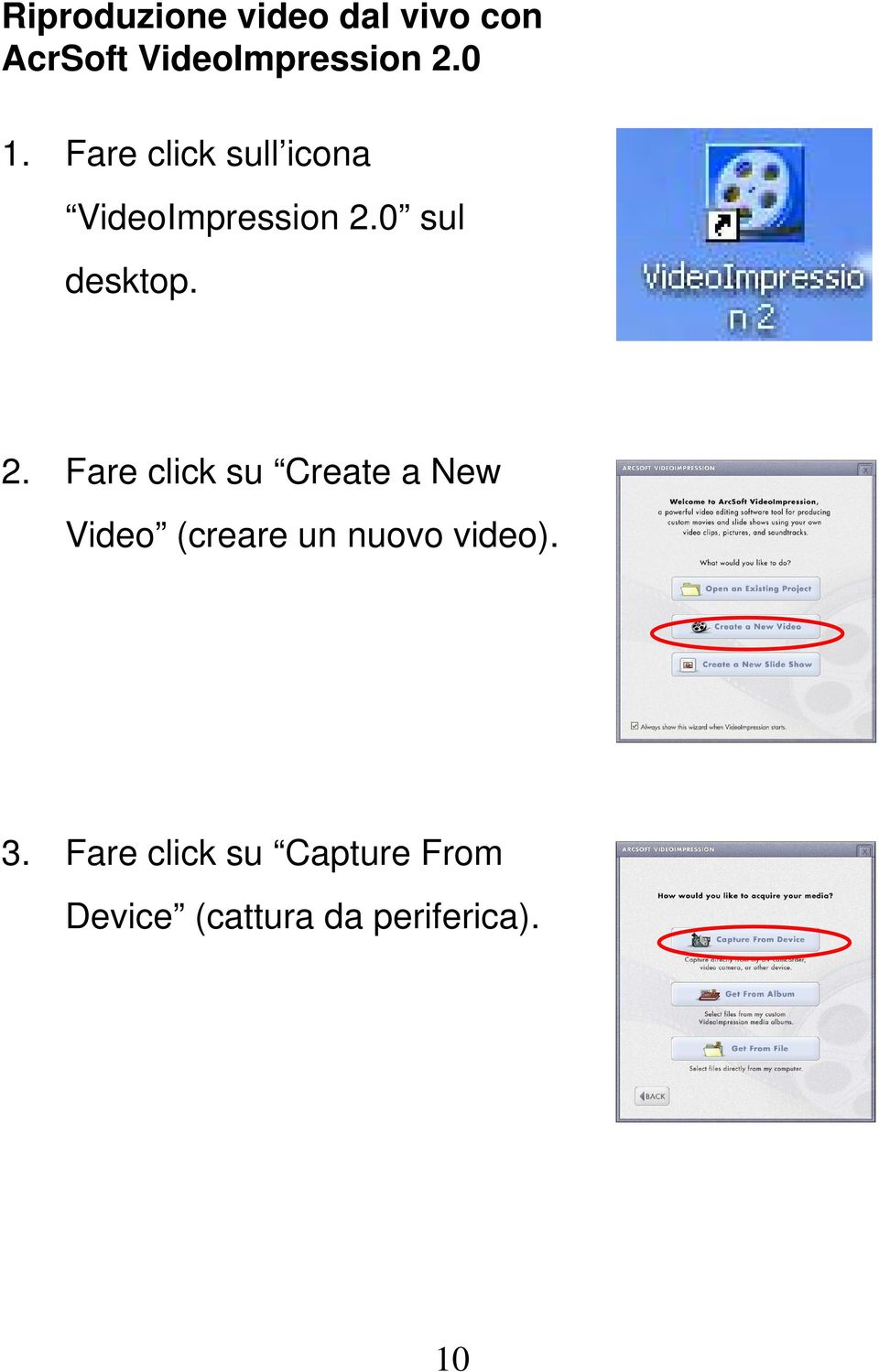 2. Fare click su Create a New Video (creare un nuovo video).
