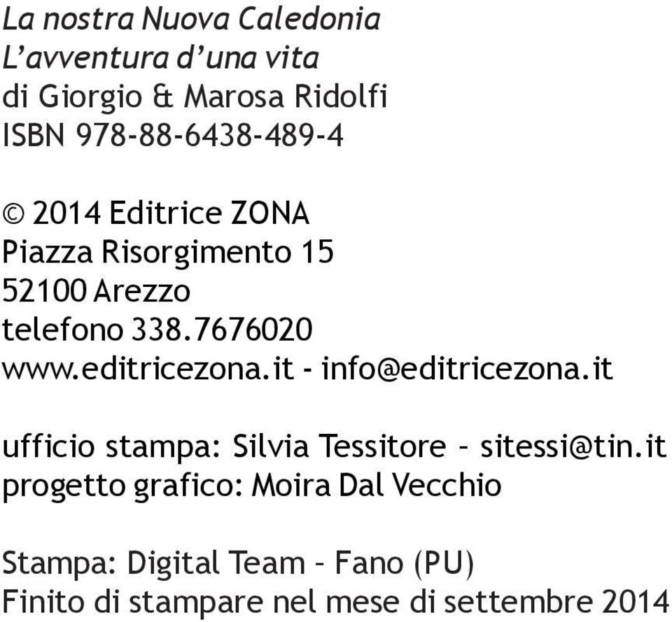7676020 www.editricezona.it - info@editricezona.
