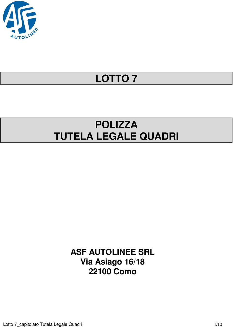 Asiago 16/18 22100 Como Lotto