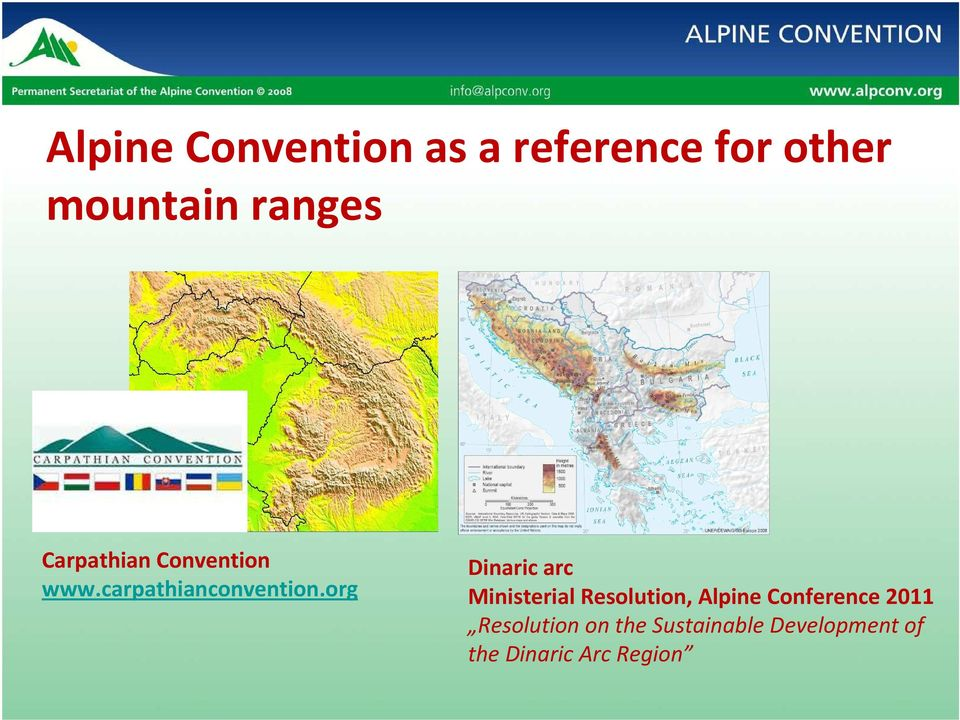 org Dinaric arc Ministerial Resolution, Alpine Conference