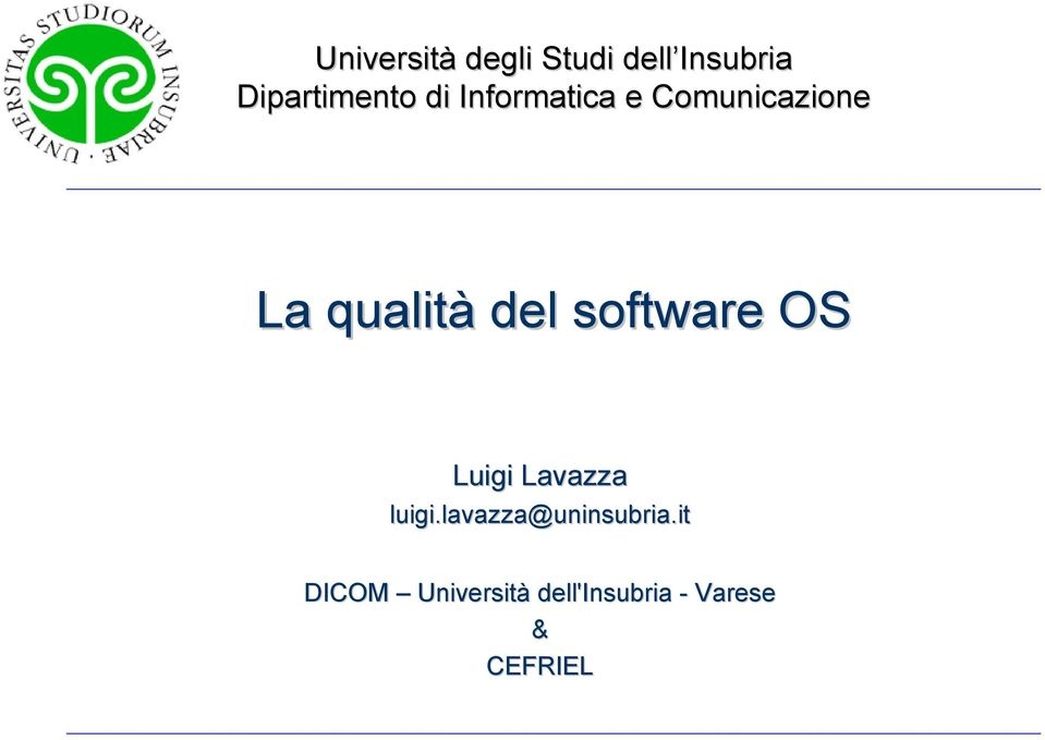 software OS Luigi Lavazza luigi.
