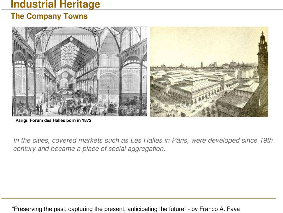 Halles in Paris, were developed since 19th