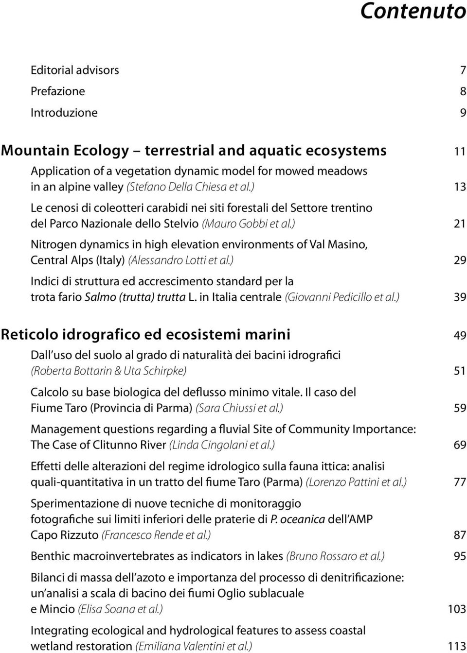 ) 21 Nitrogen dynamics in high elevation environments of Val Masino, Central Alps (Italy) (Alessandro Lotti et al.