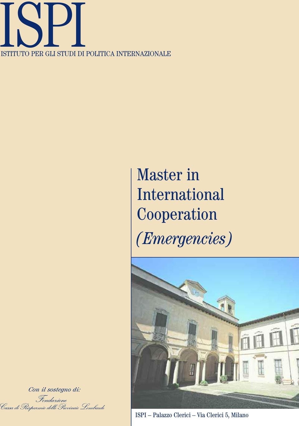 Cooperation (Emergencies) Con il