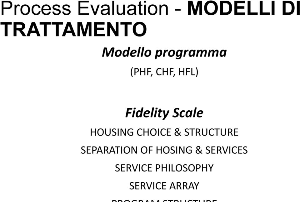 Scale HOUSING CHOICE & STRUCTURE SEPARATION