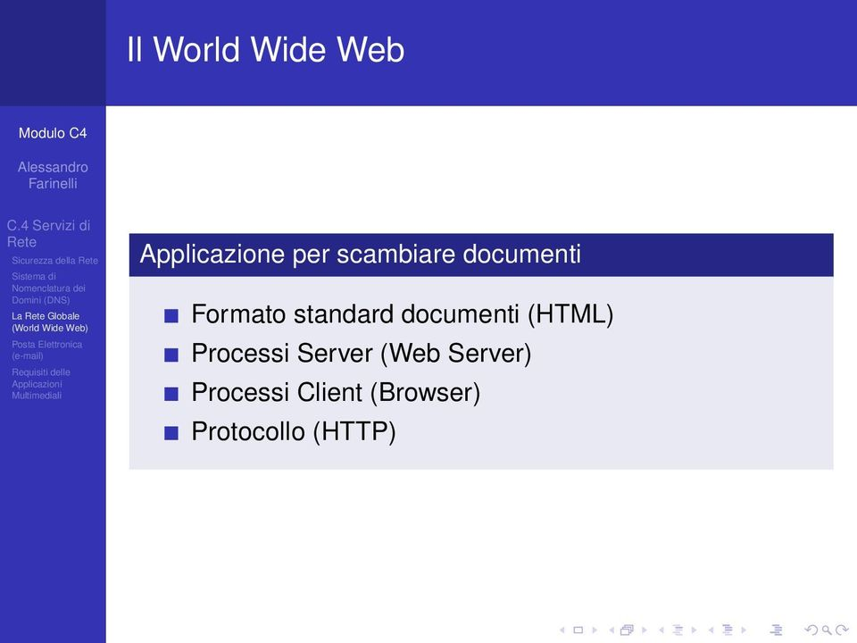 standard documenti (HTML) Processi Server (Web