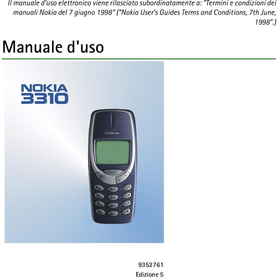Nokia del 7 giugno 1998 ( Nokia User s Guides Terms