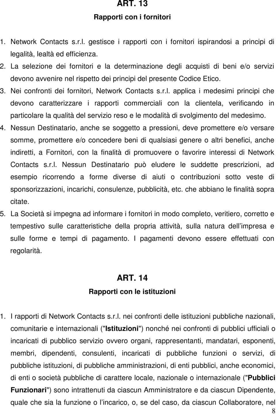 Nei confronti dei fornitori, Network Contacts s.r.l.