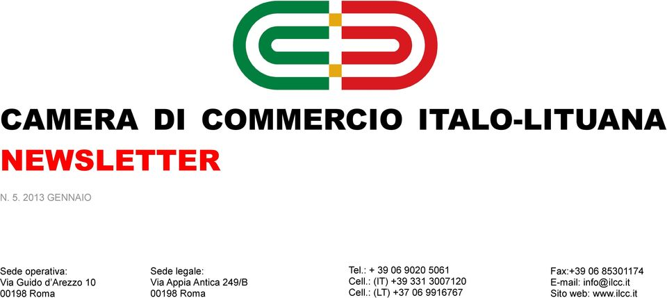 00198 Roma Tel.: + 39 06 9020 5061 Cell.: (IT) +39 331 3007120 Cell.