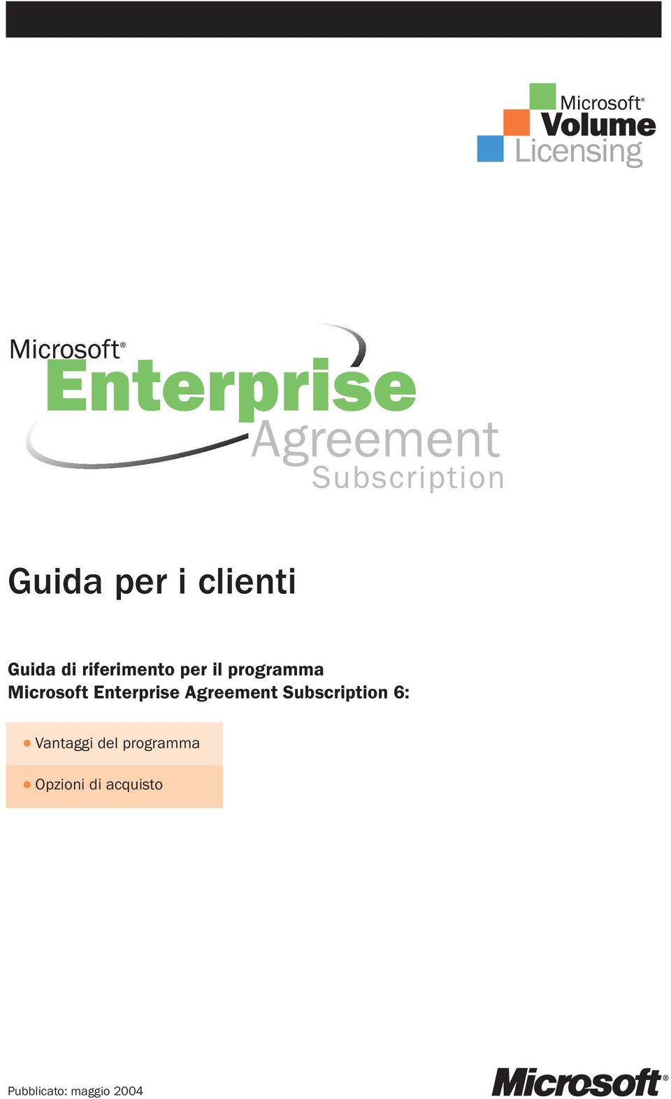 Agreement Subscription 6: Vantaggi del