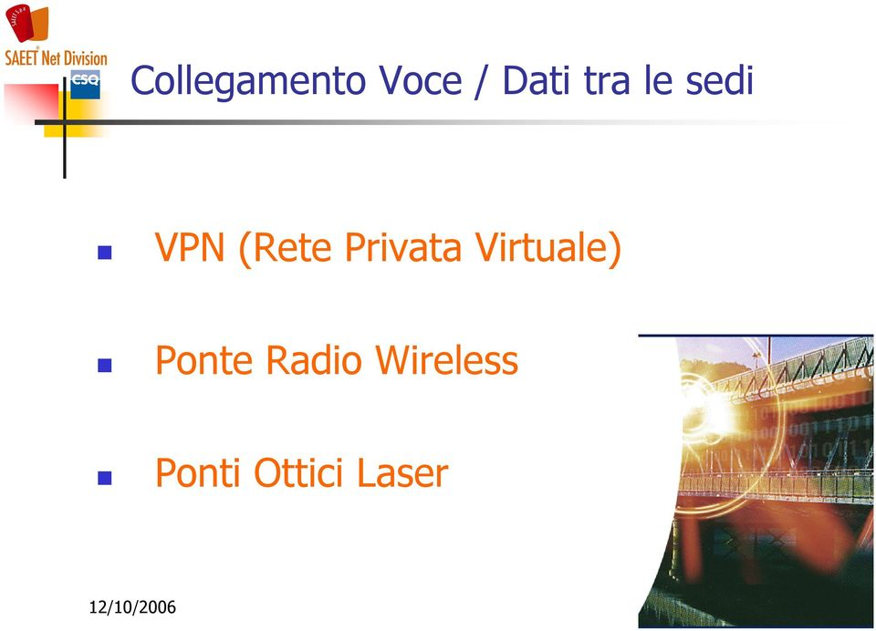 Privata Virtuale) Ponte
