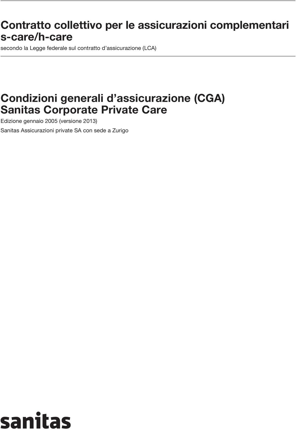 generali d assicurazione (CGA) Sanitas Corporate Private Care Edizione
