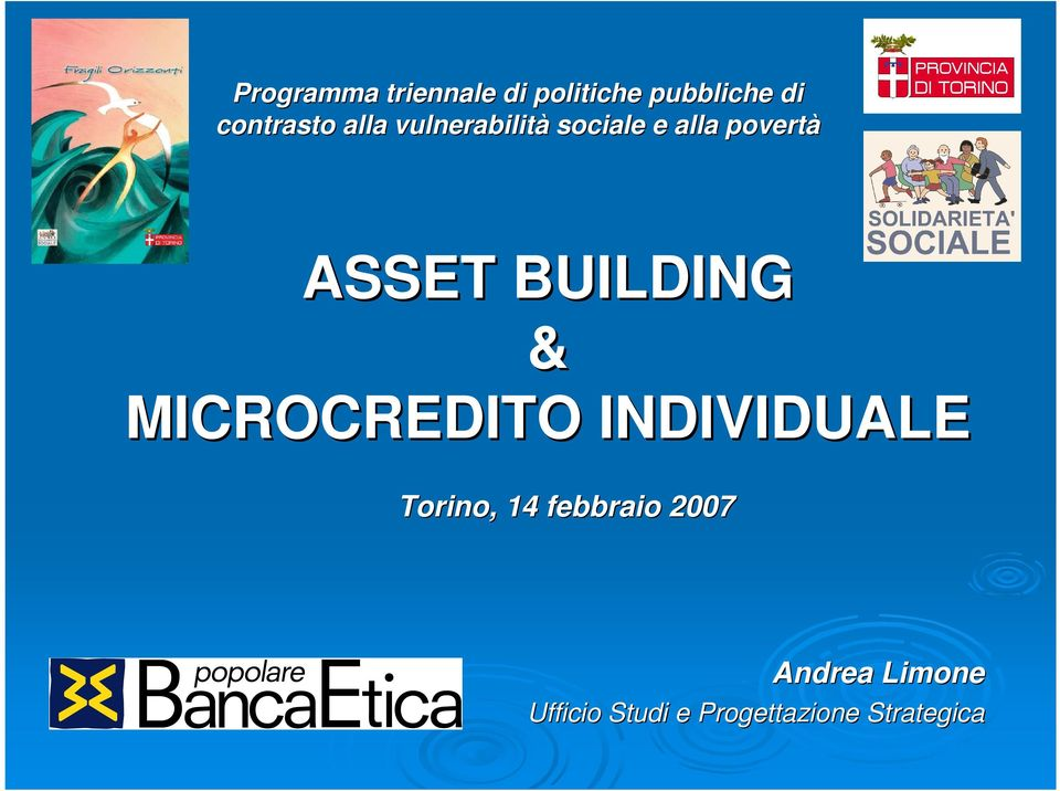 ASSET BUILDING & MICROCREDITO INDIVIDUALE Torino, 14