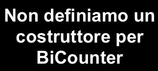 Prima versione public class Counter protected int val; public Counter() System.out.