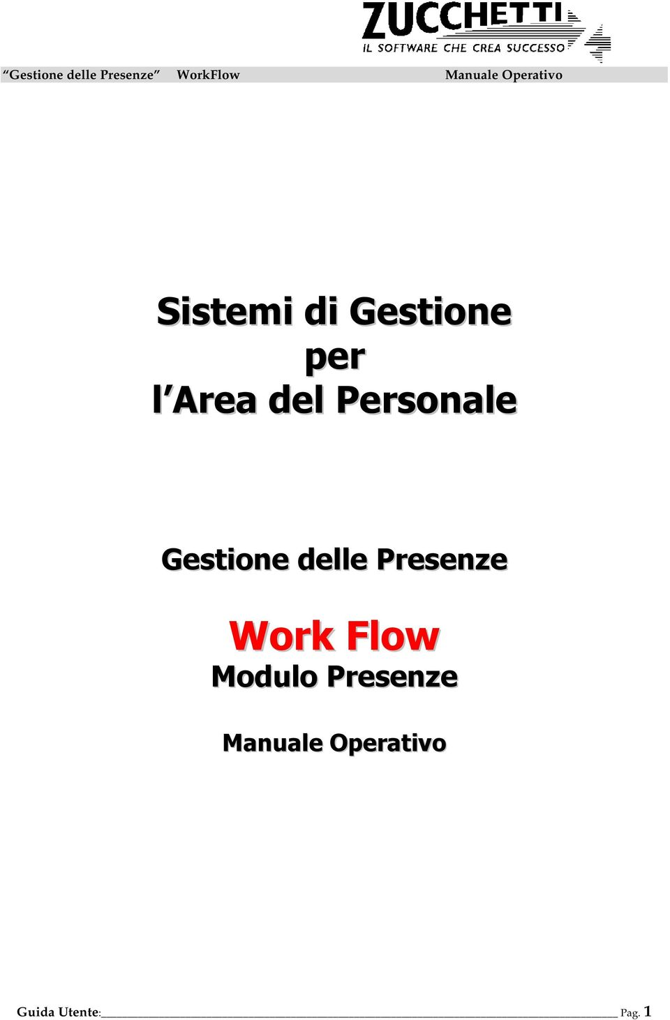 Presenze Work Flow Modulo