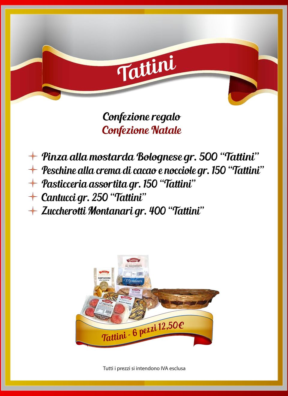 150 Tattini Pasticceria assortita gr.