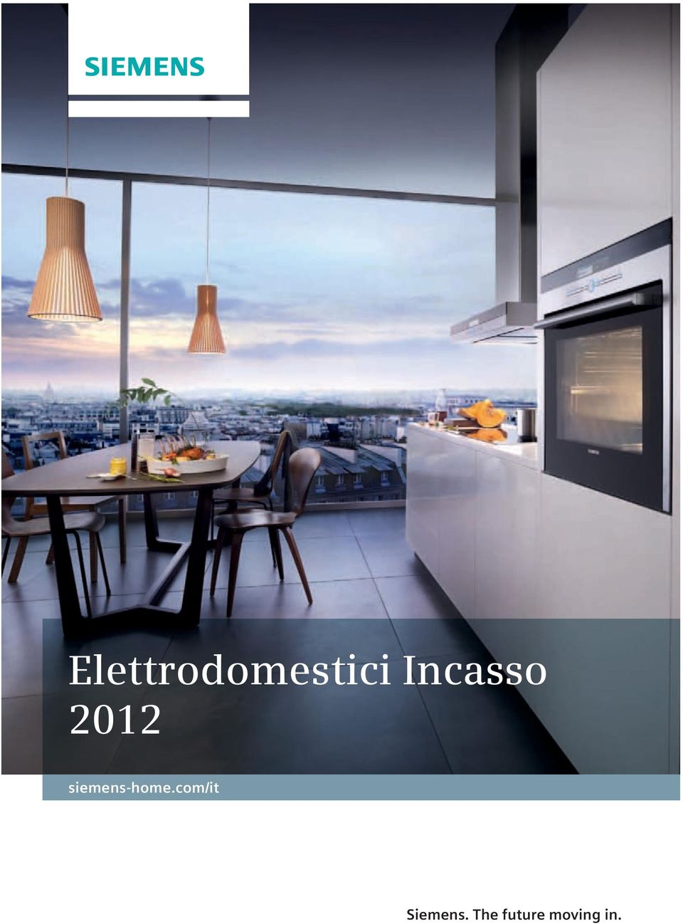 Elettrodomestici Incasso siemens-home.com/it. Siemens. The future ...
