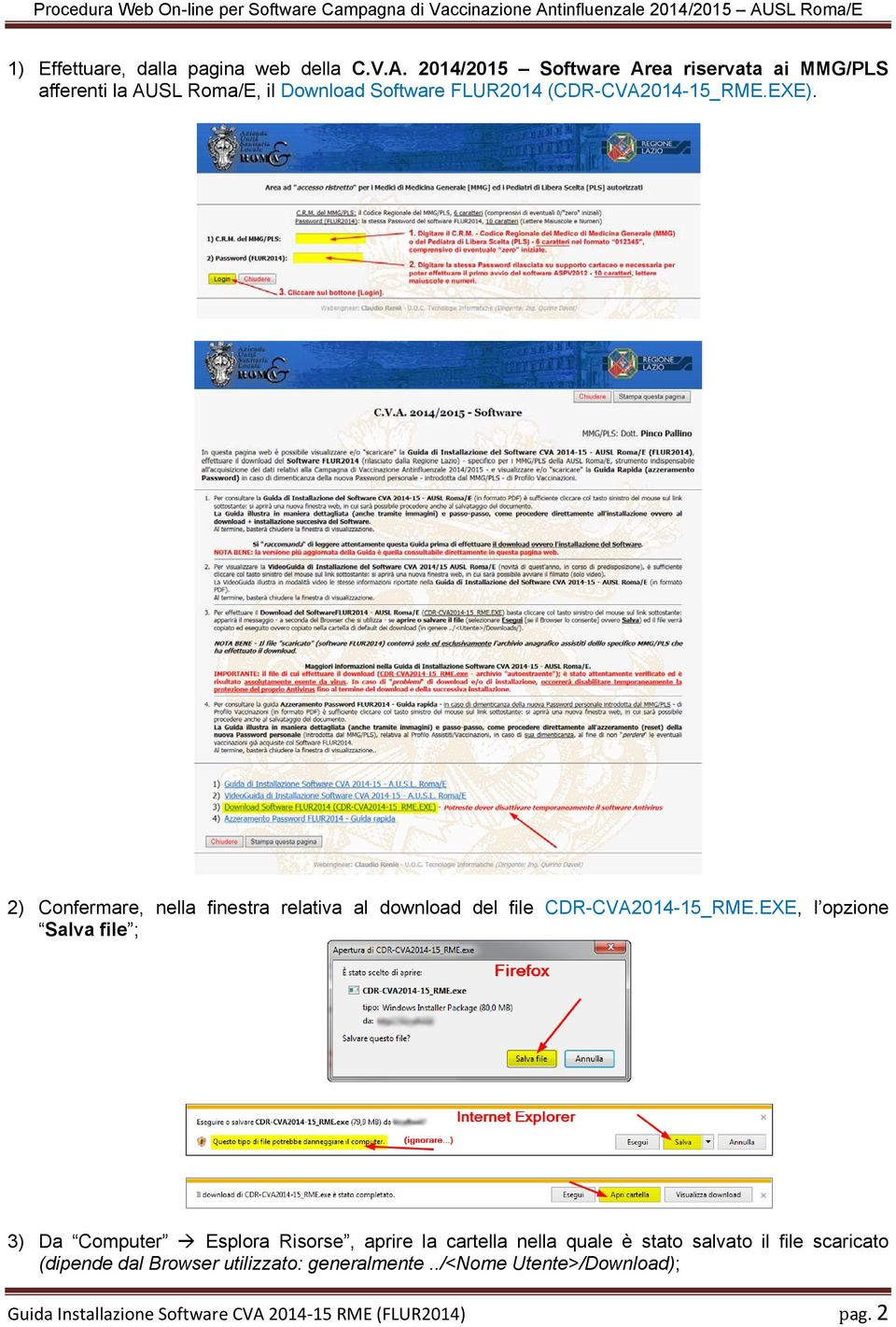 2) Confermare, nella finestra relativa al download del file CDR-CVA2014-15_RME.