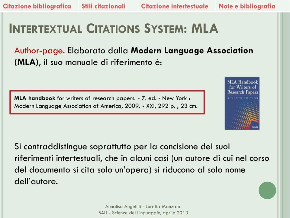 research papers. - 7. ed. - New York : Modern Language Association of America, 2009. - XXI, 292 p. ; 23 cm.